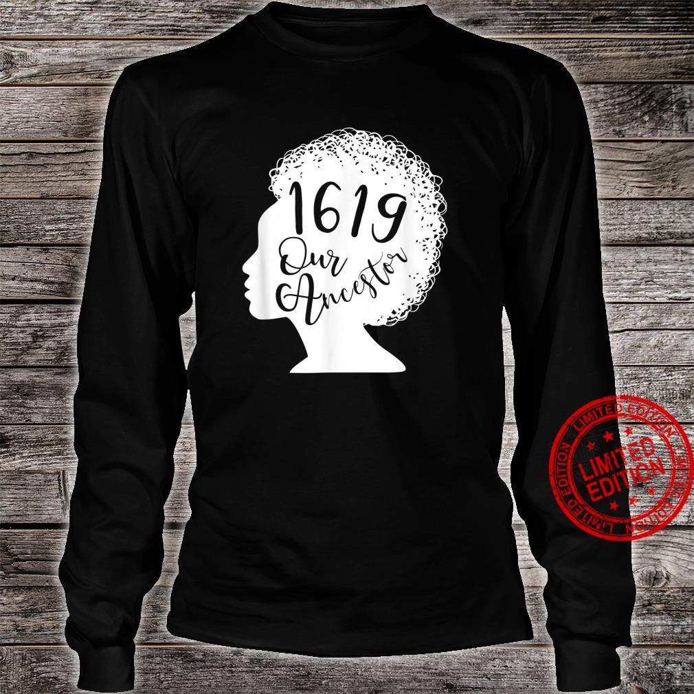 1619 Our Ancestors African American Black History Vintage Shirt long sleeved