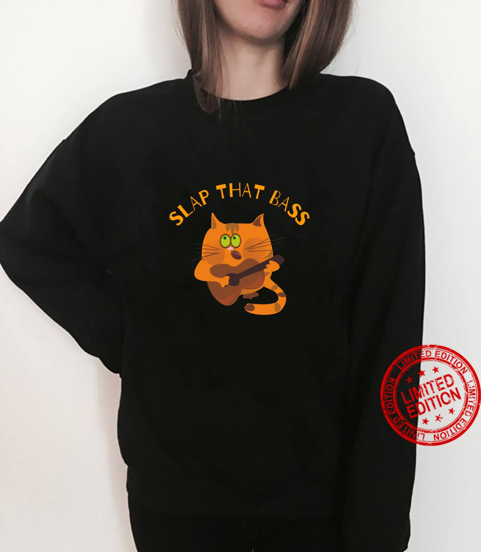 Slap That Bass featuring bass playing kitty cat Shirt sweater